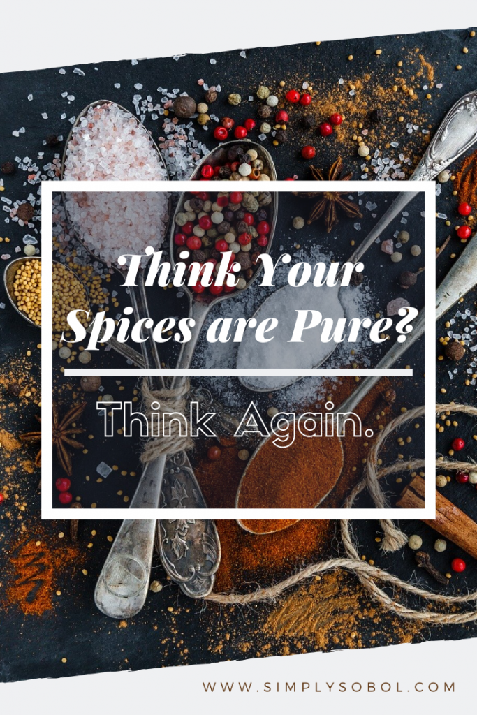 What is in your spices? Educate yourself to prevent food adulteration in your cabinets. #Pinterset #Spices #Food